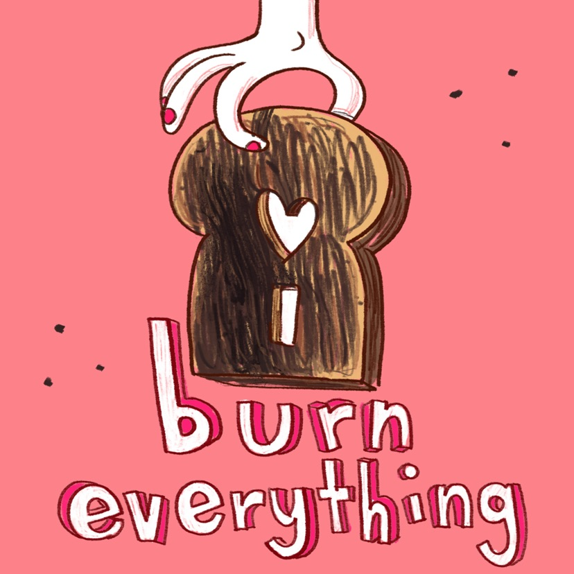 I Burn Everything