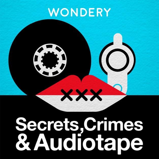 Secrets, Crimes, & Audiotape