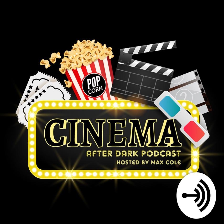 Cinema After Dark