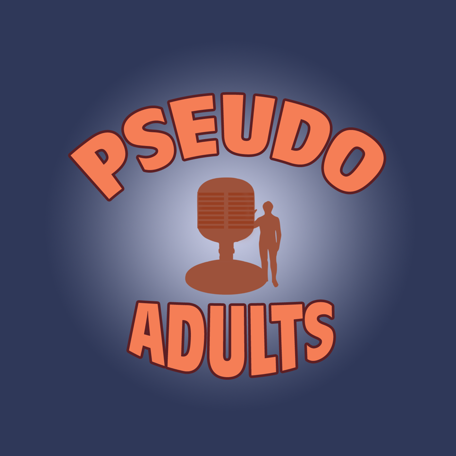 Pseudo Adults