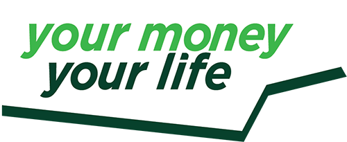 Your Money, Your Life