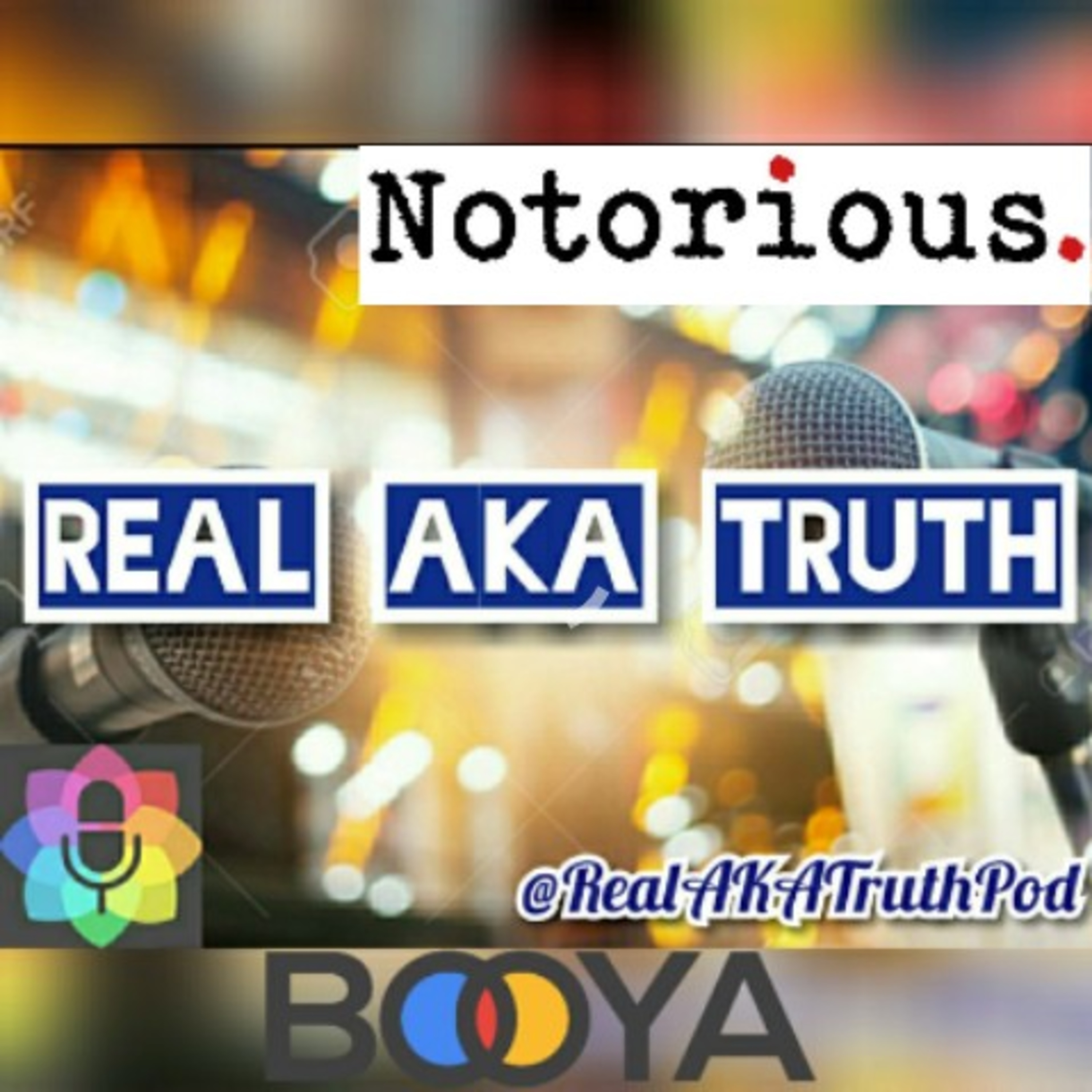 Real AKA Truth Podcast