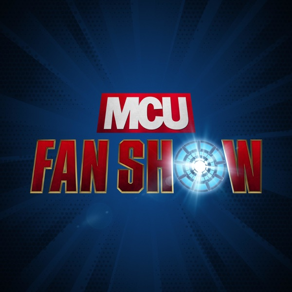 MCU Fan Show – WandaVision and more Marvel Studios commentary